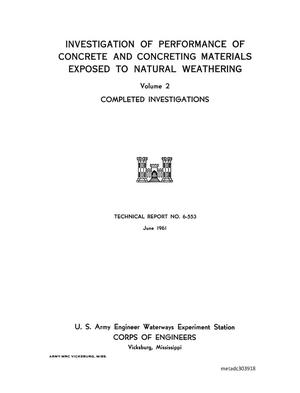 Primary view of object titled 'Investigation of Performance of Concrete and Concreting Materials Exposed to Natural Weathering, Volume 2: Completed Investigations'.