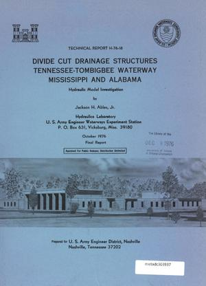 Primary view of object titled 'Divide Cut Drainage Structures Tennessee-Tombigbee Waterway Mississippi and Alabama: Hydraulic Model Investigation'.