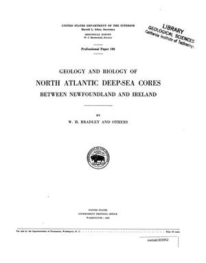 Primary view of object titled 'Geology and Biology of North Atlantic Deep-Sea Cores Between Newfoundland and Ireland'.