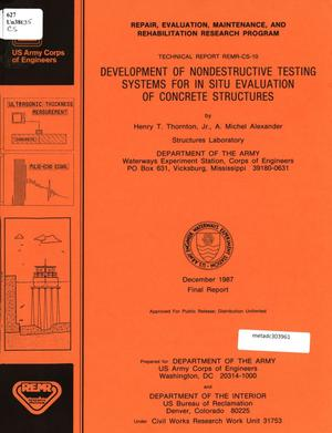 Primary view of object titled 'Development of Nondestructive Testing Systems for in situ Evaluation of Concrete Structures'.