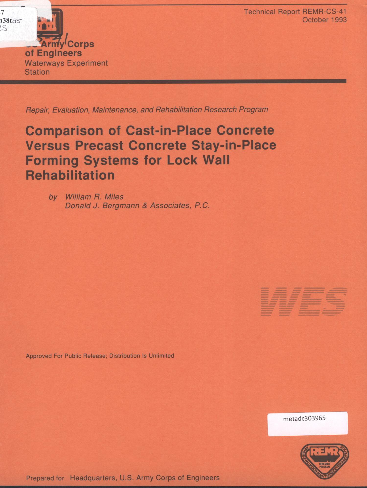 Comparison of Cast-in-Place Concrete Versus Precast Concrete Stay-in-Place Forming Systems for Lock Wall Rehabilitation                                                                                                      [Sequence #]: 1 of 104