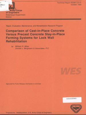 Primary view of object titled 'Comparison of Cast-in-Place Concrete Versus Precast Concrete Stay-in-Place Forming Systems for Lock Wall Rehabilitation'.