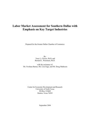 Primary view of object titled 'Labor Market Assessment for Southern Dallas with Emphasis on Key Target Industries'.