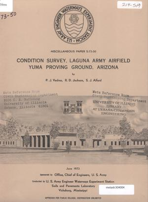 Primary view of object titled 'Condition Survey: Laguna Army Air Field, Yuma Proving Ground, Arizona'.