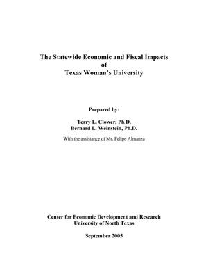 Primary view of object titled 'The Statewide Economic and Fiscal Impacts of Texas Woman's University'.