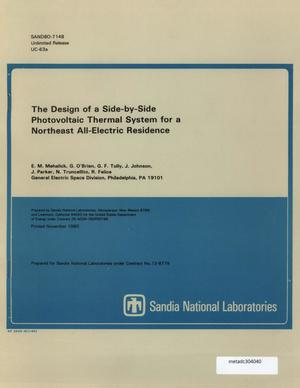 Primary view of object titled 'The Design of a Side-by-Side Photovoltaic Thermal Systems for a Northeast All-Electric Residence'.