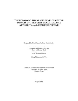 Primary view of object titled 'The Economic, Fiscal and Developmental Impacts of the North Texas Tollway Authority: A 40-Year Perspective'.