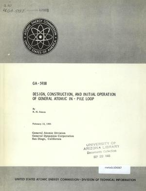 Primary view of object titled 'Design, Construction, and Initial Operation of General Atomic In-Pile Loop'.