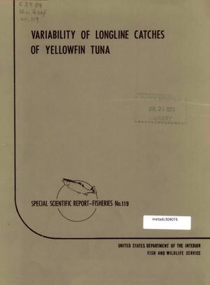 Primary view of object titled 'Variability of Longline Catches of Yellowfin Tuna'.