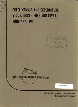 Primary view of object titled 'Creel Census and Expenditure Study, North Fork Sun River, Montana, 1951'.