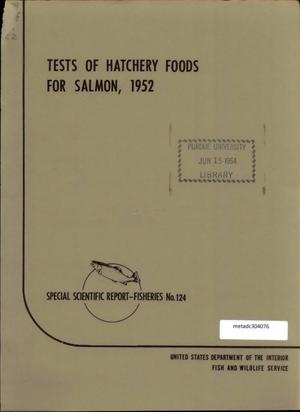 Primary view of object titled 'Tests of Hatchery Foods for Salmon, 1952'.