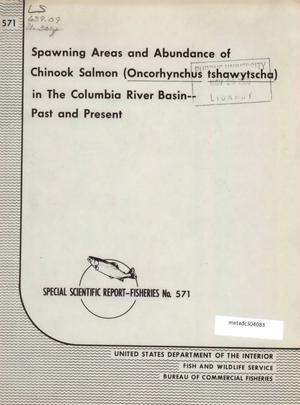 Spawning Areas and Abundance of Chinook Salmon ...