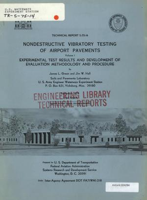 Primary view of object titled 'Nondestructive Vibratory Testing of Airport Pavements: Volume 1, Experimental Test Results and Development of Evaluation Methodology and Procedure'.