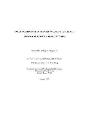 Primary view of object titled 'Sales Tax Revenue in the City of Arlington, Texas: Historical Review and Projections'.