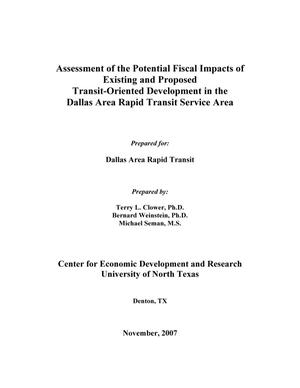 Primary view of object titled 'Assessment of the Potential Fiscal Impacts of Existing and Proposed Transit-Oriented Development in the Dallas Area Rapid Transit Service Area'.