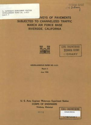 Primary view of object titled 'Condition Surveys of Pavements Subjected to Channelized Traffic: Report 2, March Air Force Base, Riverside, California'.