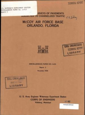 Primary view of object titled 'Condition Surveys of Pavements Subjected to Channelized Traffic: Report 3, McCoy Air Force Base, Orlando, Florida'.