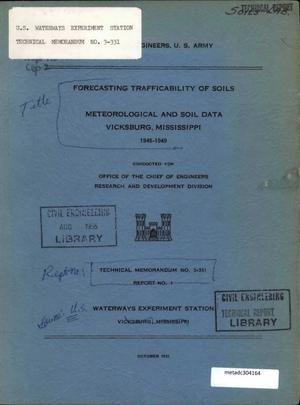 Primary view of object titled 'Forecasting Trafficability of Soils: Meteorological and Soil Data, Vicksburg, Mississippi, 1948-1949'.