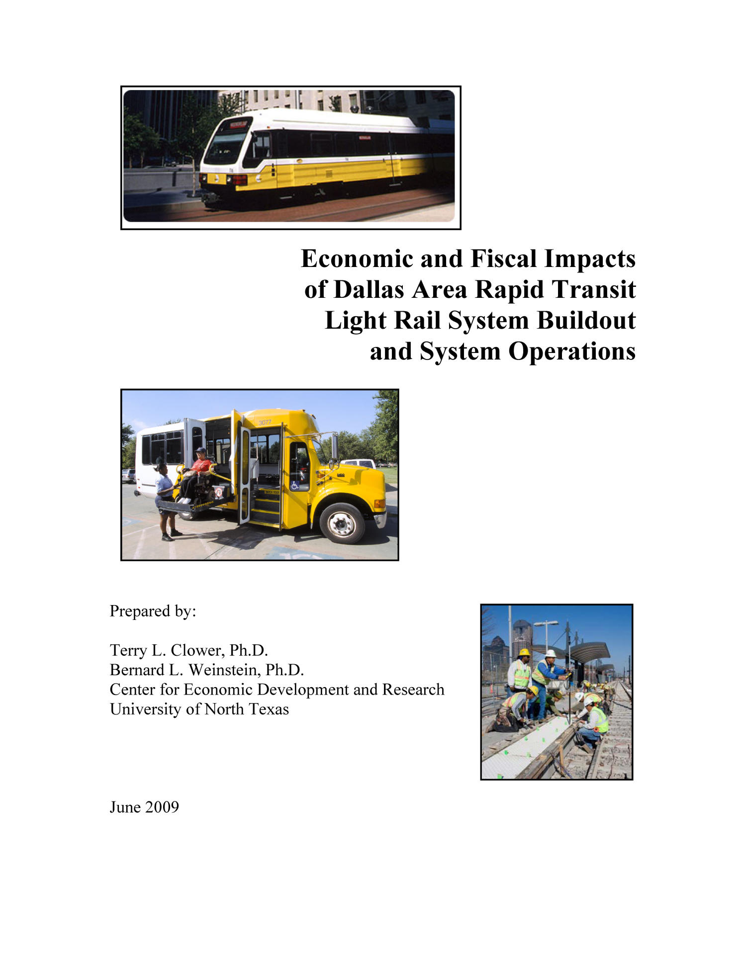 Economic and Fiscal Impacts of Dallas Area Rapid Transit Light Rail System Buildout and System Operations                                                                                                      Front Cover