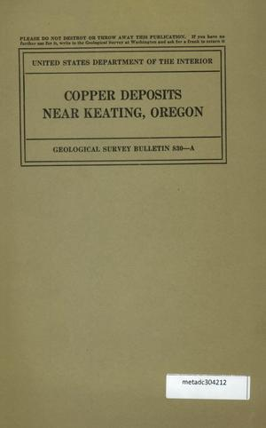 Primary view of object titled 'Copper Deposits Near Keating, Oregon'.