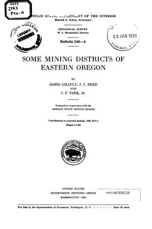 Primary view of Some Mining Districts of Eastern Oregon