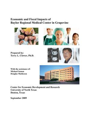 Primary view of object titled 'Economic and Fiscal Impacts of Baylor Regional Medical Center in Grapevine'.