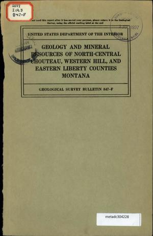 Primary view of object titled 'Geology and Mineral Resources of North-Central Chouteau, Western Hill, and Eastern Liberty Counties, Montana'.