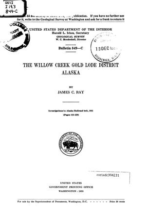 Primary view of object titled 'The Willow Creek Gold Lode District Alaska'.
