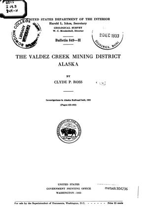 Primary view of object titled 'The Valdez Creek Mining District, Alaska'.