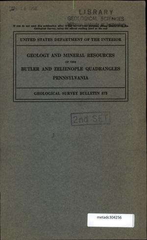 Primary view of object titled 'Geology and Mineral Resources of the Butler and Zelienople Quadrangles, Pennsylvania'.