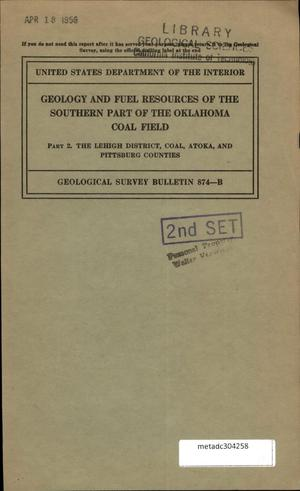 Primary view of object titled 'Geology and Fuel Resources of the Southern Part of the Oklahoma Coal Field: Part 2. The Lehigh District Coal, Atoka, and Pittsburg Counties'.