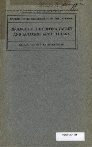 Primary view of object titled 'Geology of the Chitina Valley and Adjacent Area, Alaska'.