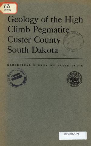 Primary view of object titled 'Geology of the High Climb Pegmatite, Custer County, South Dakota'.