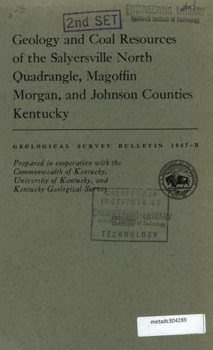 Primary view of object titled 'Geology and Coal Resources of the Salyersville North Quadrangle, Magoffin, Morgan, and Johnson Counties, Kentucky'.