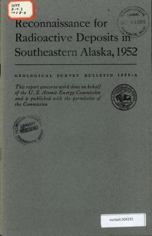 Primary view of object titled 'Reconnaissance for Radioactive Deposits in Southeastern Alaska, 1952'.