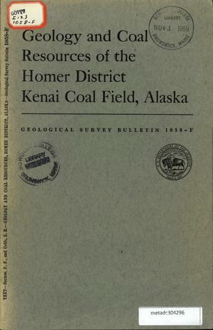 Primary view of object titled 'Geology and Coal Resources of the Homer District, Kenai Coal Field, Alaska'.