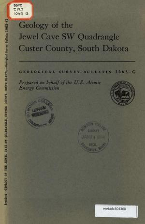 Primary view of object titled 'Geology of the Jewel Cave Southwest Quadrangle, Custer County, South Dakota'.