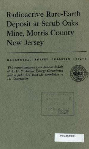 Primary view of object titled 'Radioactive Rare-Earth Deposit at Scrub Oaks Mine, Morris County, New Jersey'.