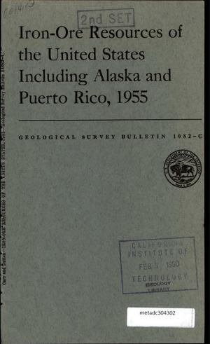 Primary view of object titled 'Iron-Ore Resources of the United States: Including Alaska and Puerto Rico, 1955'.