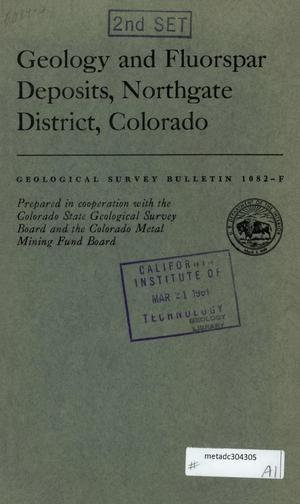 Primary view of object titled 'Geology and Fluorspar Deposits, Northgate District, Colorado'.
