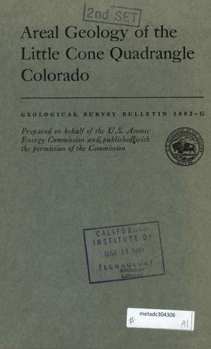 Primary view of object titled 'Areal Geology of the Little Cone Quadrangle, Colorado'.