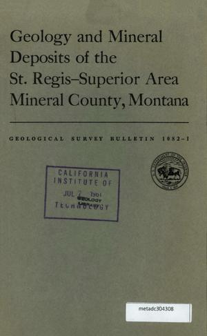 Primary view of object titled 'Geology and Mineral Deposits of the St. Regis-Superior Area, Mineral County, Montana'.