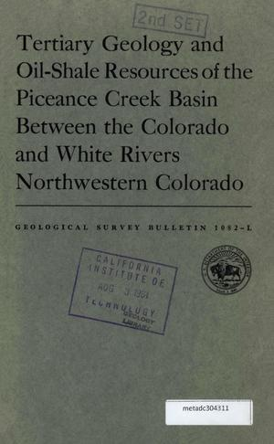 Primary view of object titled 'Tertiary Geology and Oil-Shale Resources of the Piceance Creek Basin, Between the Colorado and White Rivers, Northwestern Colorado'.