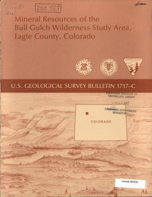 Primary view of object titled 'Mineral Resources of the Bull Gulch Wilderness Study Area, Eagle County, Colorado'.
