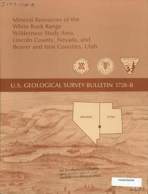 Primary view of object titled 'Mineral Resources of the White Rock Range Wilderness Study Area, Lincoln County, Nevada, and Beaver and Iron Counties, Utah'.