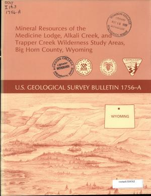 Primary view of object titled 'Mineral Resources of the Medicine Lodge, Alkali Creek, and Trapper Creek Wilderness Study Areas, Big Horn County, Wyoming'.