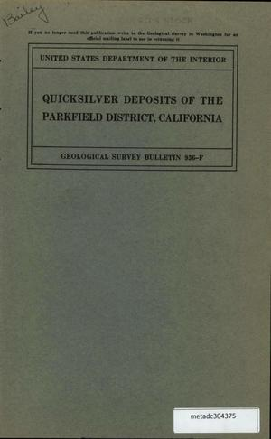 Primary view of object titled 'Quicksilver Deposits of the Parkfield District, California'.