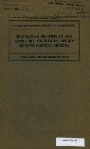 Primary view of object titled 'Manganese Deposits in the Artillery Mountains Region, Mohave County, Arizona'.