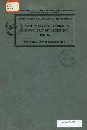 Primary view of object titled 'Tungsten Investigations in the Republic of Argentina, 1942-43'.