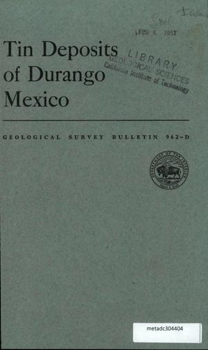 Primary view of object titled 'Tin Deposits of Durango, Mexico'.